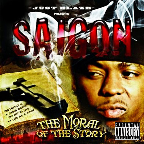 Play & Download The Moral Of The Story by Saigon | Napster