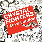 Play & Download Kitsuna: I Love London by Crystal Fighters | Napster