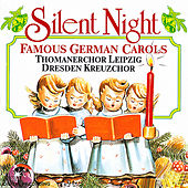 Silent Night - Famous German Carols by Various Artists