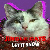 Play & Download Let It Snow by Jingle Cats | Napster