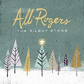 Play & Download The Silent Stars by Alli Rogers | Napster