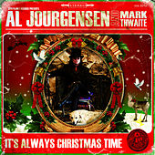 It's Always Christmas Time by Al Jourgensen