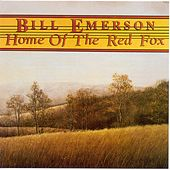 Home Of The Red Fox by Bill Emerson