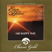 Oh Happy Day by Edwin Hawkins