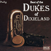 Play & Download Best Of The Dukes Of Dixieland by Dukes Of Dixieland | Napster