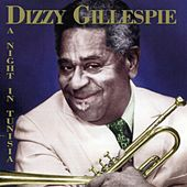 Play & Download A Night In Tunisia by Dizzy Gillespie | Napster