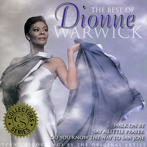 The Best Of Dionne Warwick by Dionne Warwick