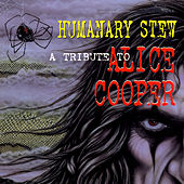 Humanary Stew: A Tribute To Alice Cooper by Various Artists