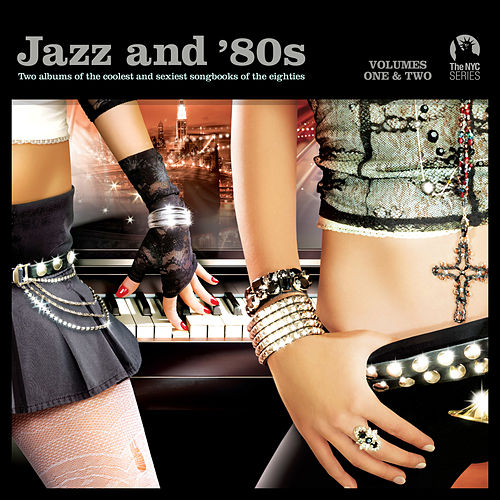 Jazz and 80s Vol. 1 & 2 [Limited Edition] (Digital Only) by Various Artists