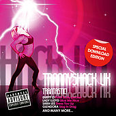 Play & Download Trannyshack UK by Various Artists | Napster