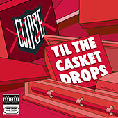 Til The Casket Drops von Clipse