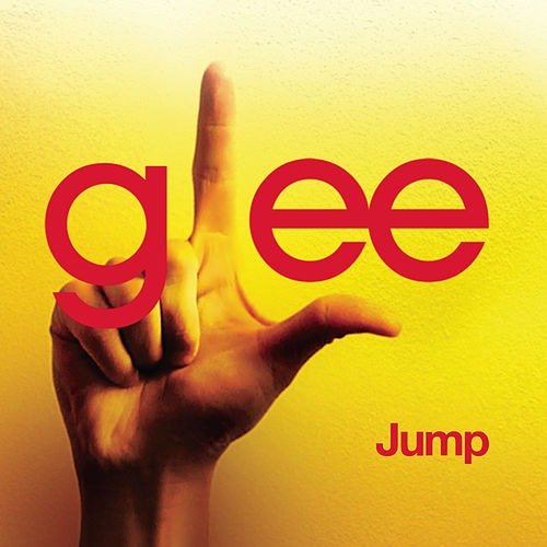 Jump (Glee Cast Version) by Glee Cast