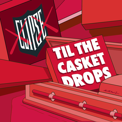 Play & Download Til The Casket Drops by Clipse | Napster