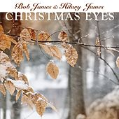 Play & Download Christmas Eyes by Bob James | Napster