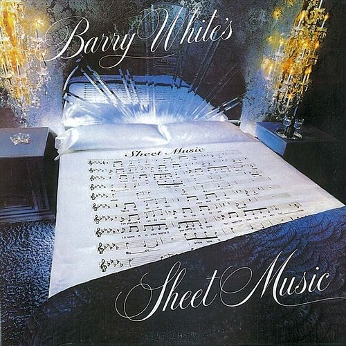 Play & Download Sheet Music by Barry White | Napster