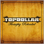 Play & Download Flossaphy Reloaded by Top Dollar | Napster