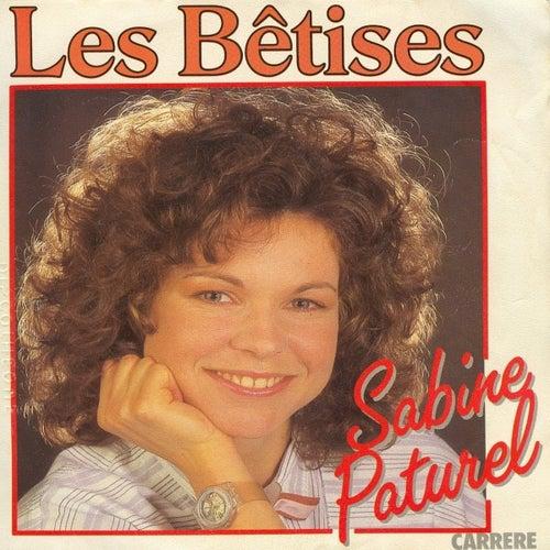 Les bêtises - Single 45 tours by Sabine Paturel