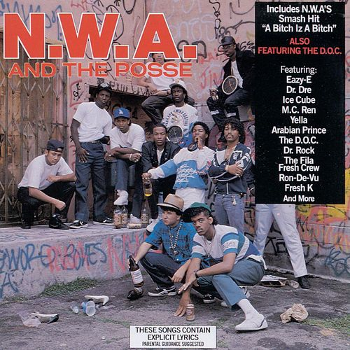 N.W.A. And The Posse by N.W.A