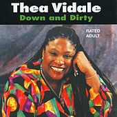Down and Dirty by Thea Vidale