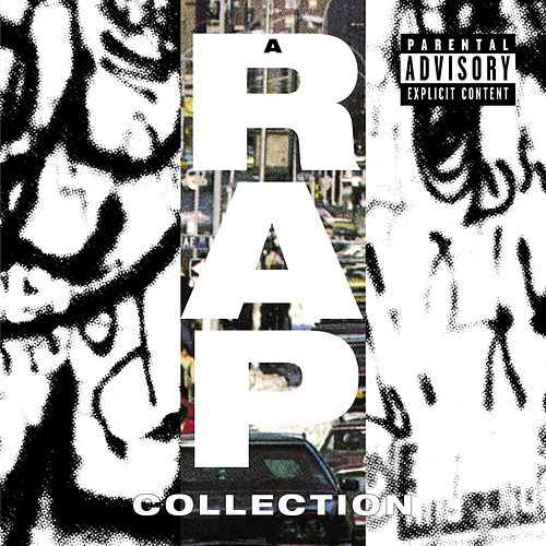 Play & Download A Rap Collection by Various Artists | Napster