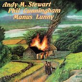 Fire in the Glen by Stewart, Cunningham & Lunny