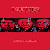 Megalomaniac by Incubus