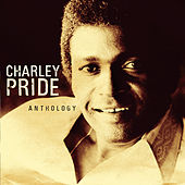 Play & Download Anthology by Charley Pride | Napster