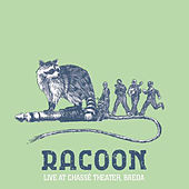 Live At Chasse by Racoon