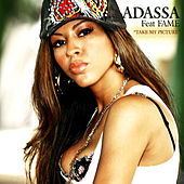 Play & Download Take My Picture (Feat. Fame) by Adassa | Napster