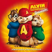 Play & Download Alvin And The Chipmunks: The Squeakquel [Original Motion Picture Soundtrack] by Various Artists | Napster