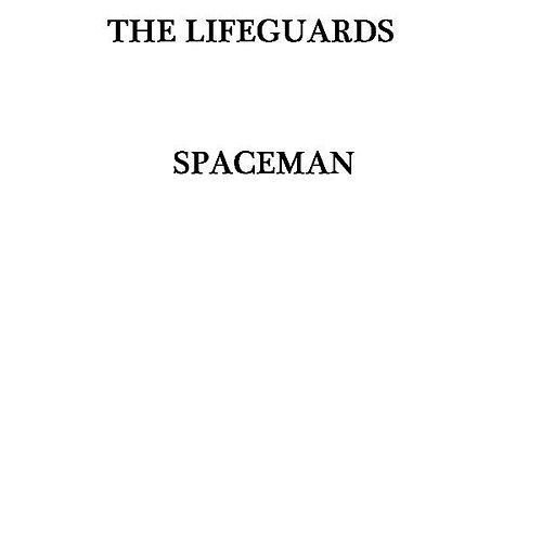 Play & Download Spaceman by The Lifeguards | Napster