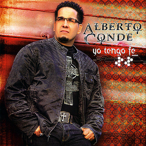 Play & Download Yo Tengo Fe by Alberto Conde | Napster