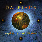 Play & Download Sophistry and Illusion by Dalriada | Napster