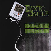 Overdue Visit - EP by Toxic Smile