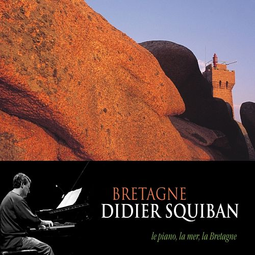 Play & Download Bretagne by Didier Squiban | Napster