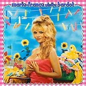 Play & Download Marie France visite Bardot by Marie France | Napster