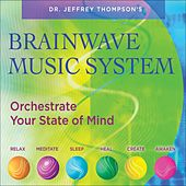 Play & Download Brainwave Music System by Dr. Jeffrey Thompson | Napster