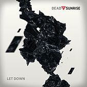 Play & Download Let Down [Live] by Dead By Sunrise | Napster