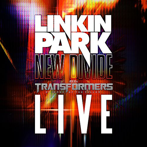 Play & Download New Divide: Live by Linkin Park | Napster