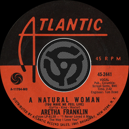 [You Make Me Feel Like] A Natural Woman / Baby, Baby, Baby [Digital 45] by Aretha Franklin