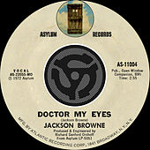 Play & Download Doctor My Eyes / Looking Into You [Digital 45] by Jackson Browne | Napster