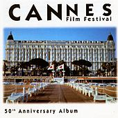 Play & Download Cannes Film Festival by Various Artists | Napster