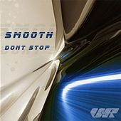 Play & Download Don't Stop by Smooth | Napster