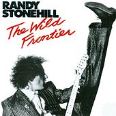 Play & Download Wild Frontier by Randy Stonehill | Napster