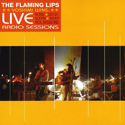 Play & Download Yoshimi Wins! [Live Radio Sessions] by The Flaming Lips | Napster