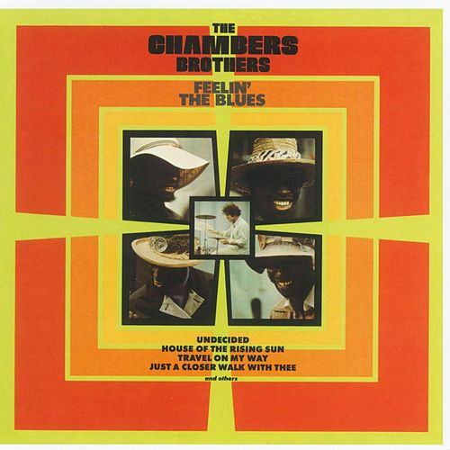Play & Download Feelin' The Blues by The Chambers Brothers | Napster