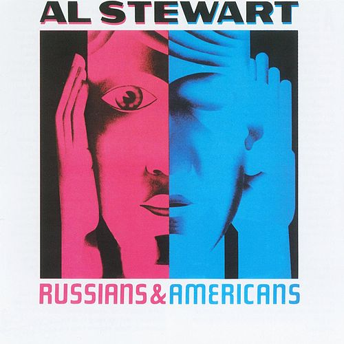 Play & Download Russians & Americans by Al Stewart | Napster