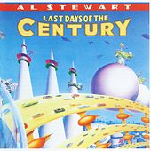 Last Days Of The Century by Al Stewart