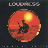 Play & Download Soldier Of Fortune by Loudness | Napster