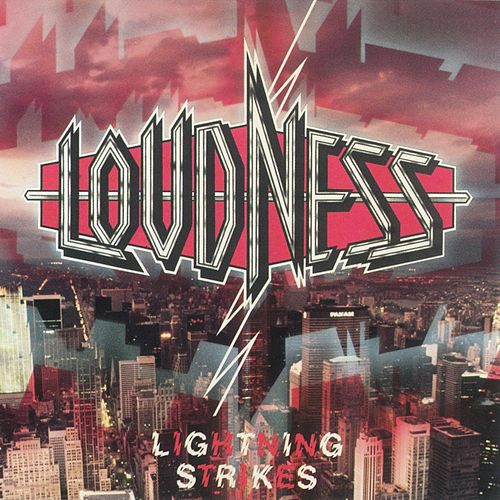 Lightning Strikes by Loudness